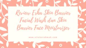 Erha Skin Barrier Series