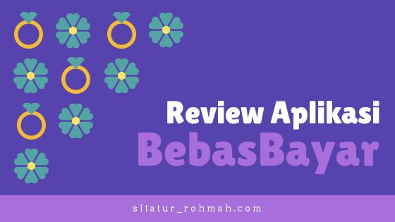 review aplikasi BebasBayar