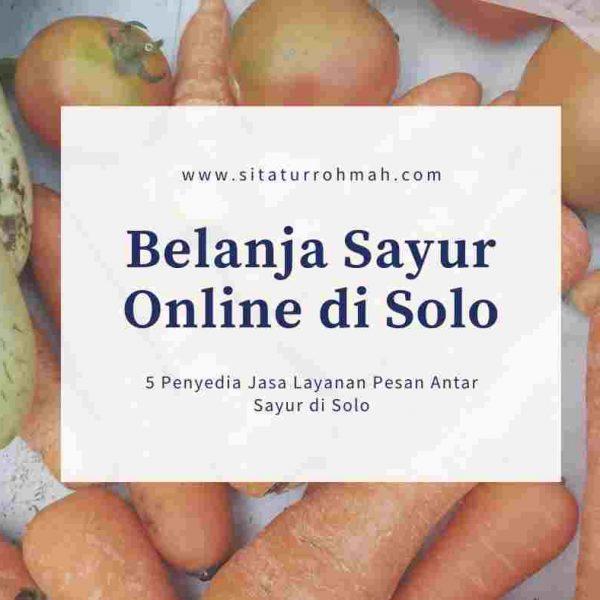 Belanja Sayur Online di Solo