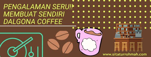 Membuat sendiri dalgona cofee
