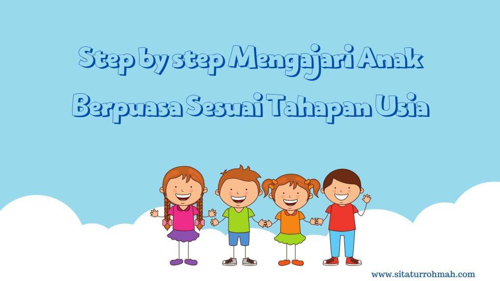 step by step mengajari anak berpuasa