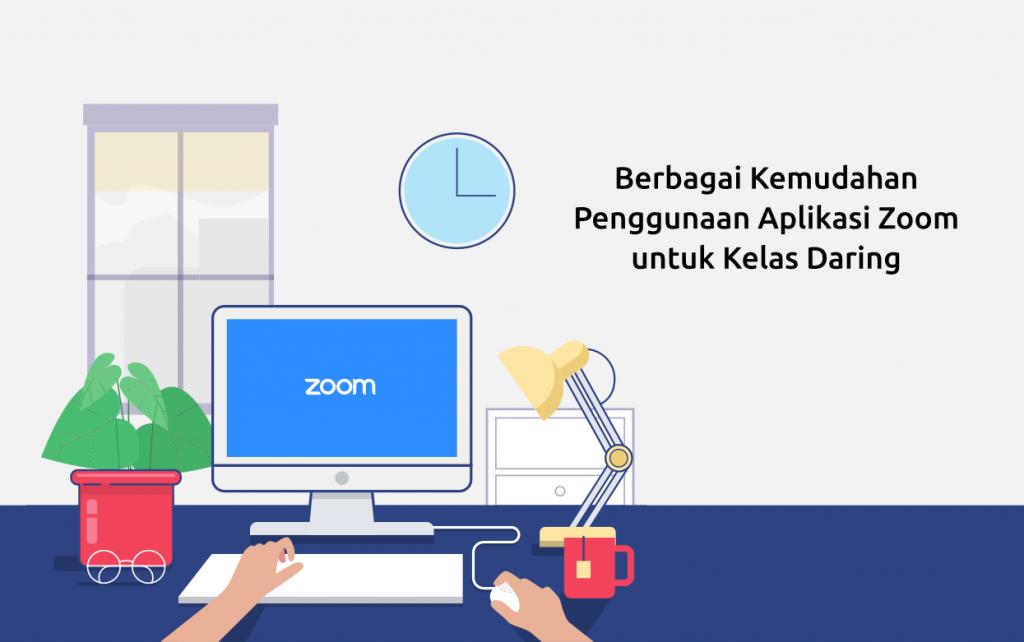 kemudahan aplikasi zoom