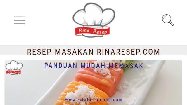 Rinaresep.com Panduan Mudah Memasak