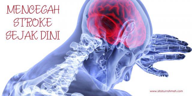 mencegah stroke sejak dini