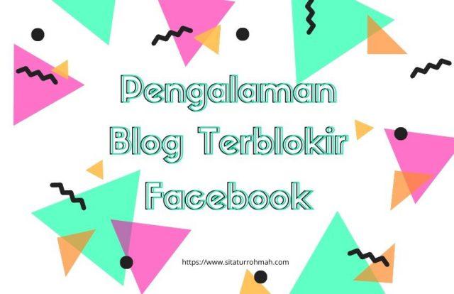 pengalaman blog terblokir Facebook