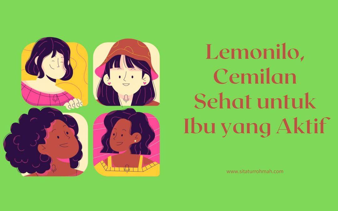 Lemonilo, Camilan Sehat Ibu Aktif