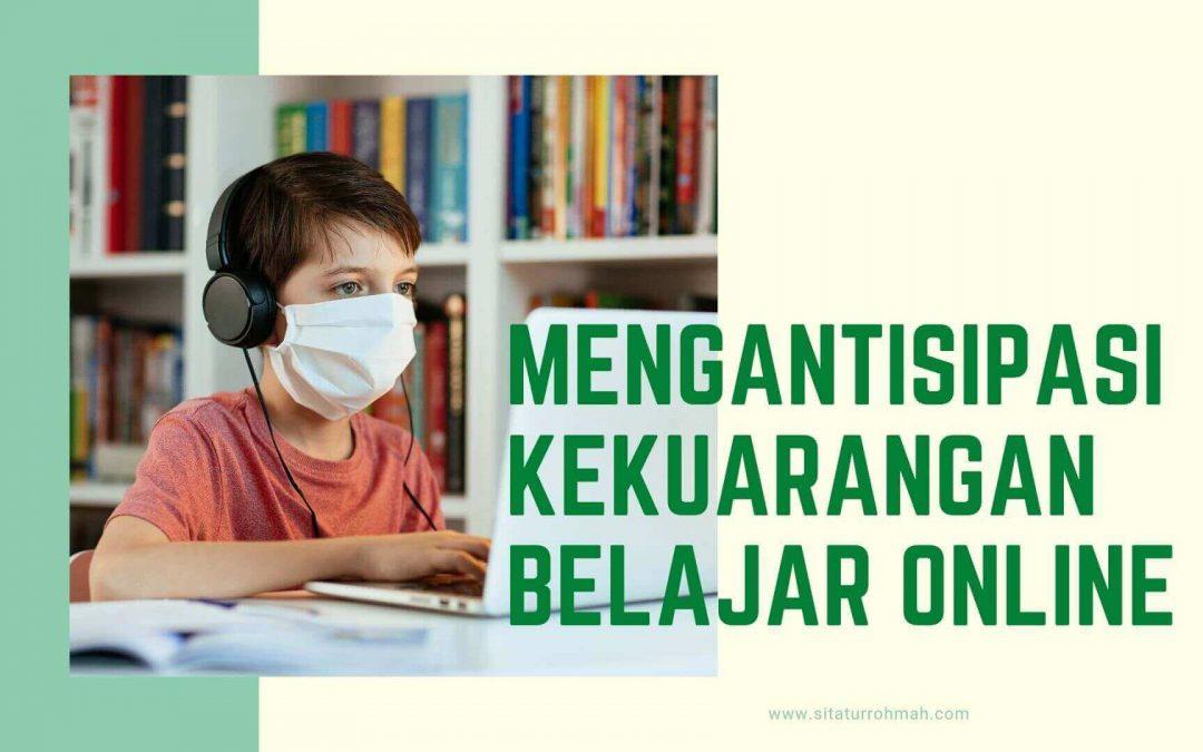 Menyiasati Kekurangan Belajar Online