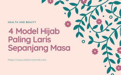 4 Model Hijab Paling Laris Sepanjang Masa