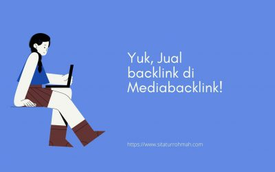 Yuk, Jual backlink di Mediabacklink!