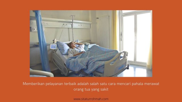 pahala merawat orang tua sakit