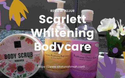 Review Jujur Scarlett Bodycare