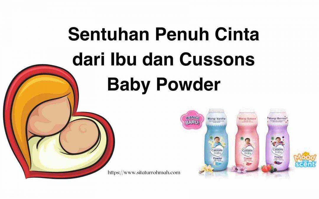 Sentuhan Penuh Cinta dari Ibu dan Cussons Baby Powder