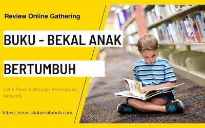 Review Online Gathering : Buku Bekal Anak Bertumbuh