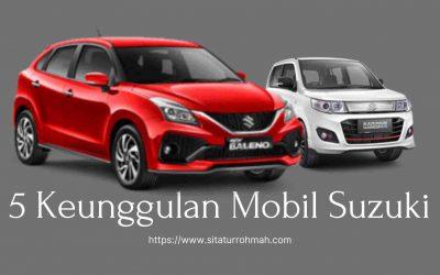 5 Keunggulan Mobil Suzuki, Bikin Makin Jatuh Hati