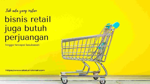 perjuangan pebisnis retail