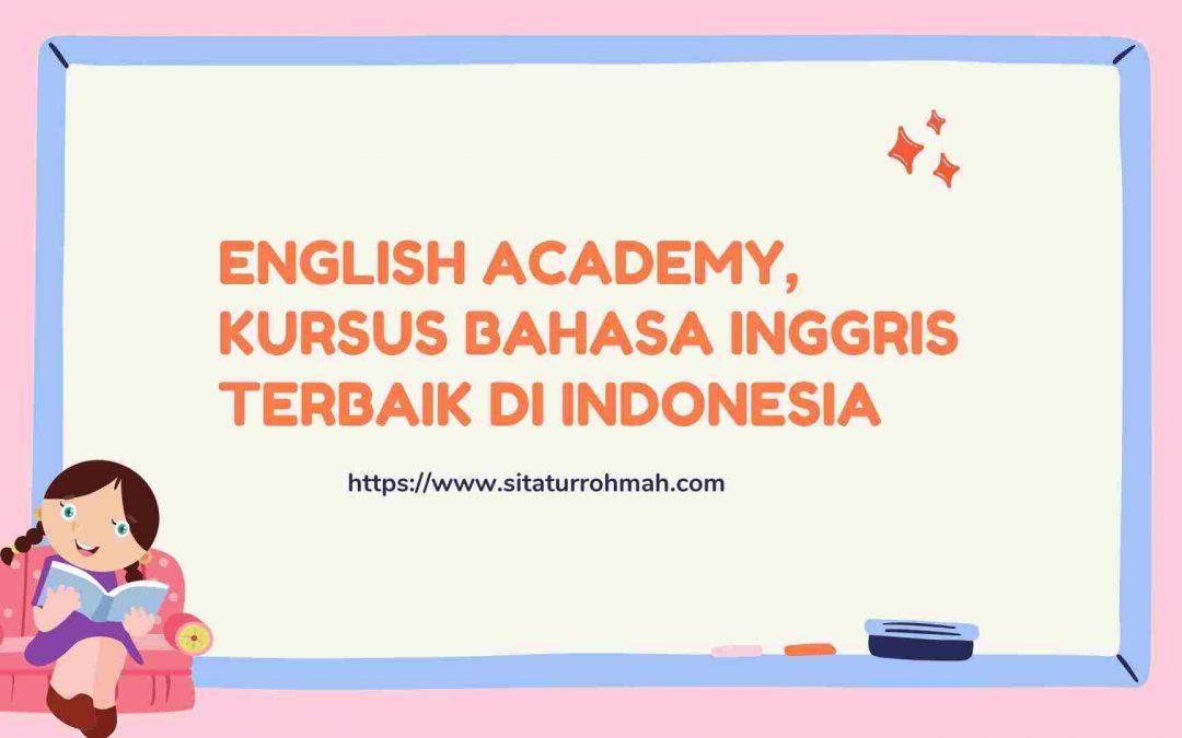 English Academy, Kursus bahasa Inggris Terbaik di Indonesia