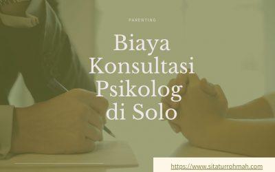 Biaya Konsultasi Psikolog di Solo