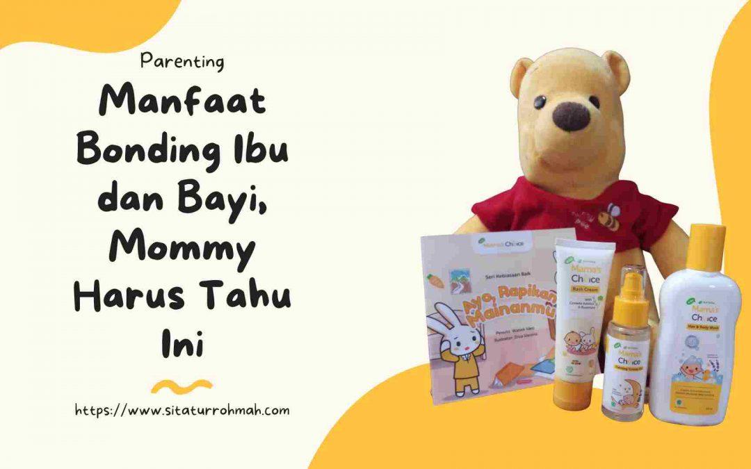 Manfaat Bonding Ibu dan Bayi, Mommy Harus Tahu Ini